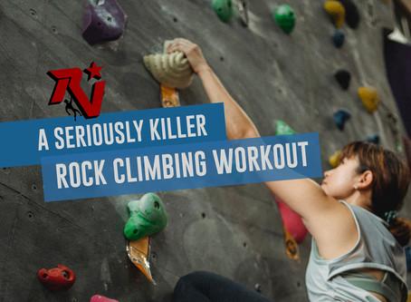 A Seriously Killer Rock Climbing Workout