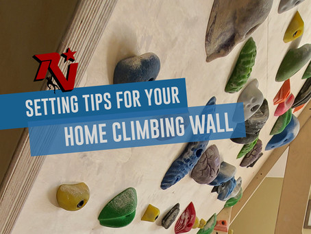 Setting Tips for Home Climbing Walls: Get the Most Out of Your Woody