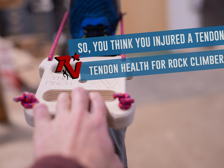 So, You Think You Injured a Tendon: Tendon Rehab for Climbers