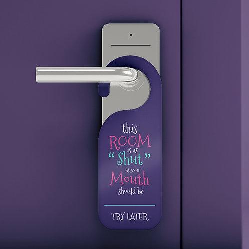 """""""Shut"""" Door Hanger"""