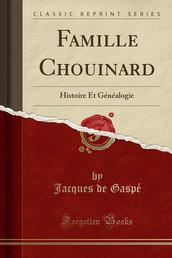 Famille Chouinard, Histoire et Généalogie.  Jacques de Gaspé, alias Sigismond Chouinard