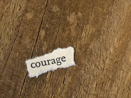 勇気を出しなさい