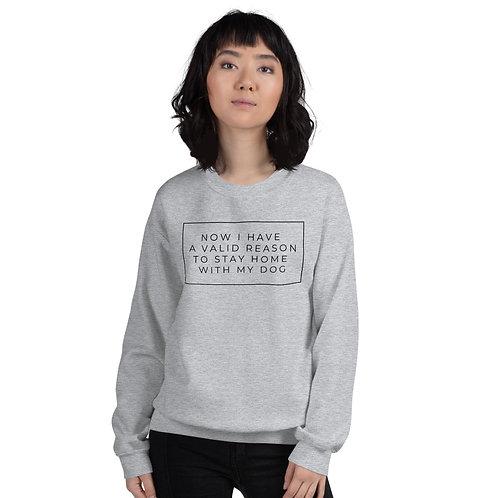 Staying in with my dog sweatshirt - unisex