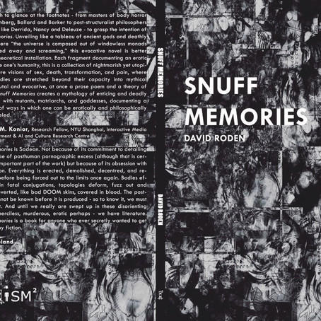 """""""Snuff Memories"""": A Reading and Panel Discussion on David Roden's New Book"""