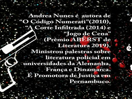 Entrevista com Andrea Nunes - Autora de romance policial