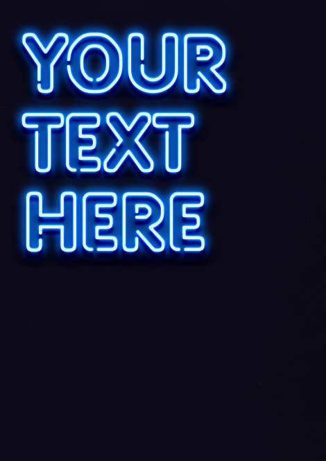 Neon Blue - Rounded Font - PRINTED ARTWORK A2 SIZE