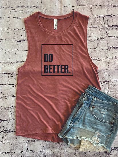 Do Better Muscle Tank - 4 Colors
