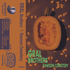 The Gral Brothers - Dawson Cemetery
