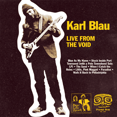 Karl Blau - Live from the Void