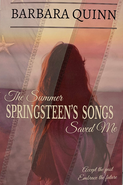 The Summer Springsteen's Songs Saved Me