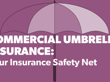Commercial Umbrella Insurance: Your Insurance Safety Net