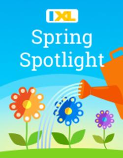 IXL Spring Spotlight-Pre-K