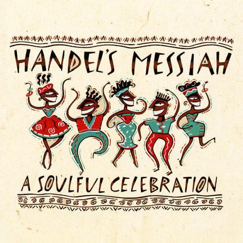 Source: https://en.wikipedia.org/wiki/Handel%27s_Messiah:_A_Soulful_Celebration