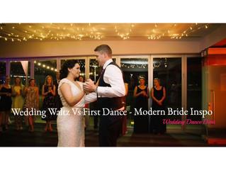 Wedding Waltz Vs First Dance - Modern Bride inspo.