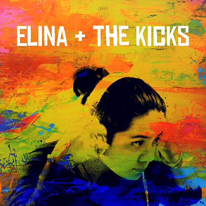 Elina + the Kicks Debut EP (Music + Extra Content)