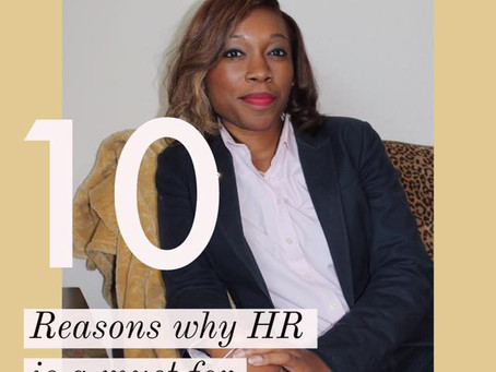10 Reasons why HR is a must for your Company.