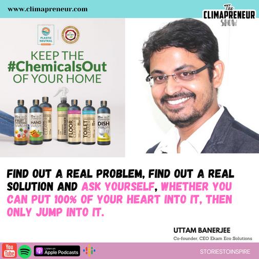 Uttam Banerjee, Co-founder, CEO Ekam Eco Solutions | Entrepreneur Driving Climate Action