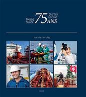 Marine suisse. 75 ans sur les océans