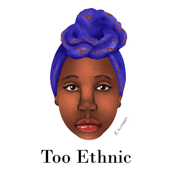 Too Ethnic
