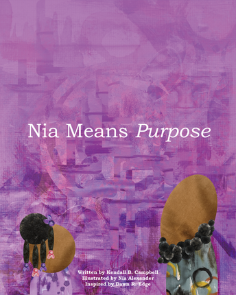 Nia Means Purpose