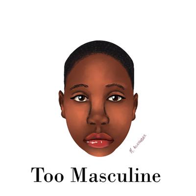 Too Masculine