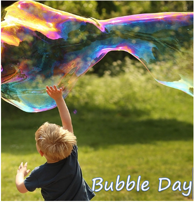 Bubble Day (4th & 26th Aug)