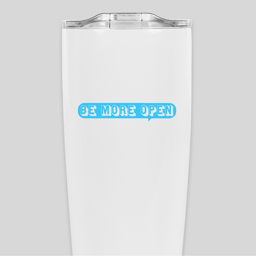 Be More Open Tumbler