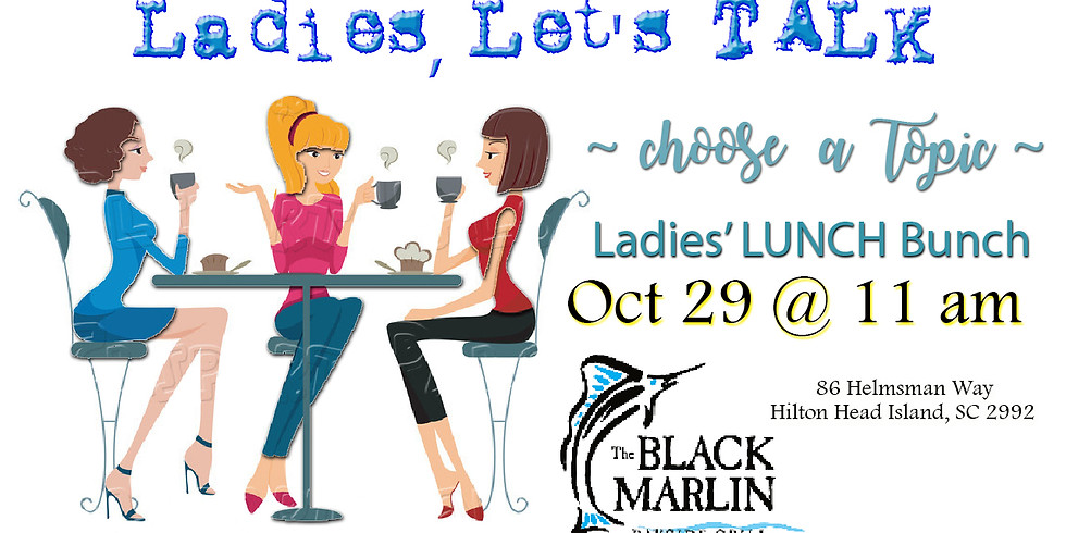 Ladies' LUNCH BUNCH