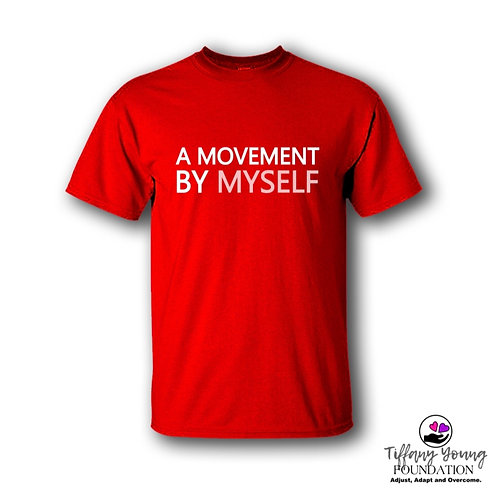 Movement By Myself  T-Shirt