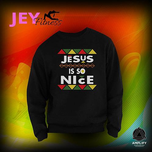 #JesusIsSoNice Crew Neck Fleece Sweater