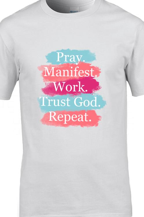 Pray Manifest Tee