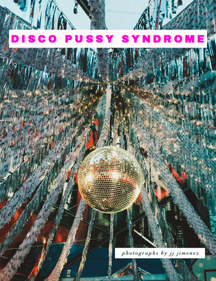 DISCO PUSSY SYNDROME