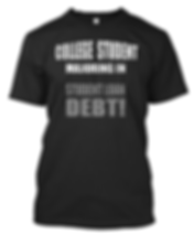 College Student Majoring in Student Loan Debt T-shirt