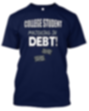 College Student Majoring in Debt T-Shirt