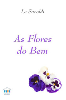 As Flores do Bem