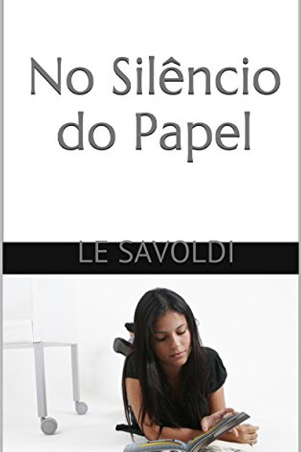 No Silêncio do Papel