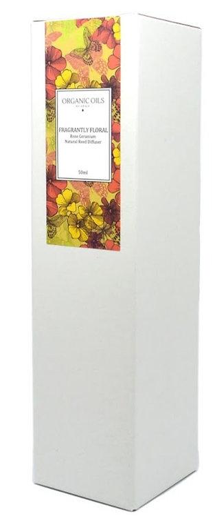 Fragrantly Floral - Rose Geranium Organic Essential Oil Reed Diffuser 50ml