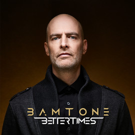 Bamtone - Better Times