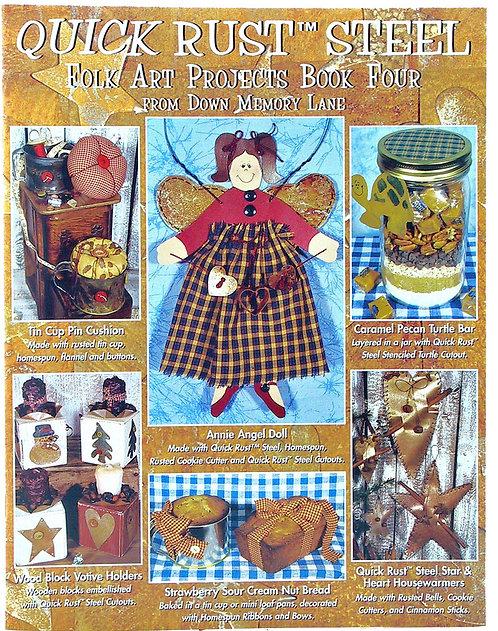 "QUICK RUST STEEL ""FOLK ART PROJECTS"" BOOK – BOOK 4"