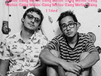 New Music: Melon Gang's I Tried