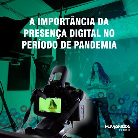 A importância da presença digital no período de pandemia