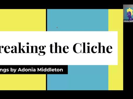 Breaking the Cliche