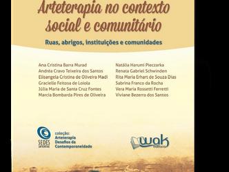 """Lançamento do livro """"Arteterapia no Contexto Social e Comunitário"""""""