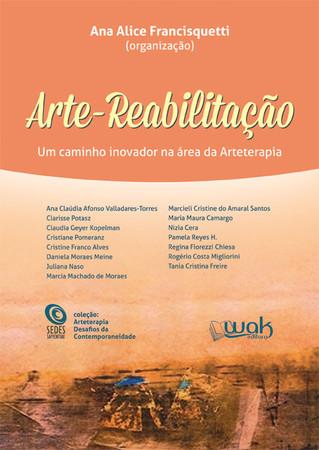 """Lançamento do Livro """"Arte-Reabilitação: um caminho inovador na área da Arteterapia"""""""
