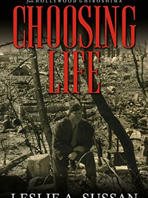 Book of the Month January 2021 - Choosing Life by Leslie A. Sussan