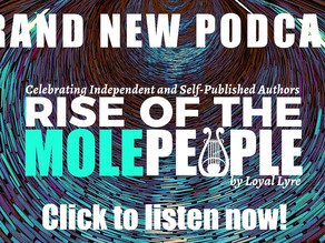 New Episode of Rise of the Mole People!