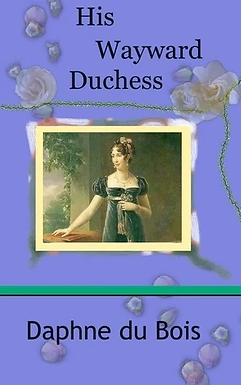 His Wayward Duchess