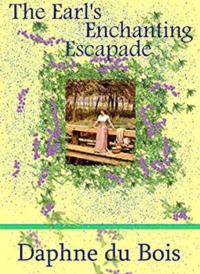 Book Review: The Earl's Enchanting Escapade by Daphne du Bois