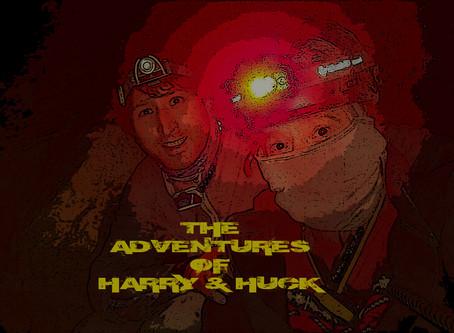 The Adventures of Harry&Huck
