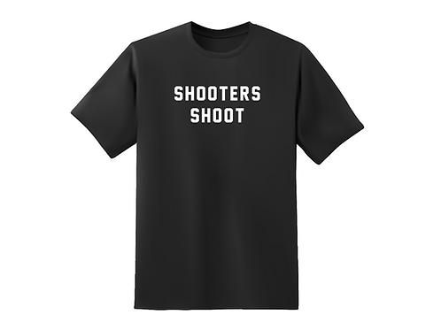 Shooters Shoot tee